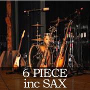 6 Piece inc Sax